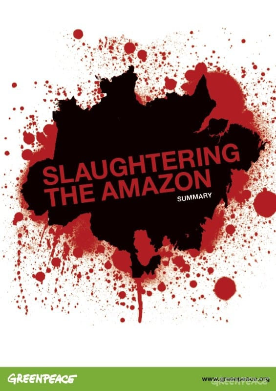 «Slaughtering The Amazon» (Engl.)